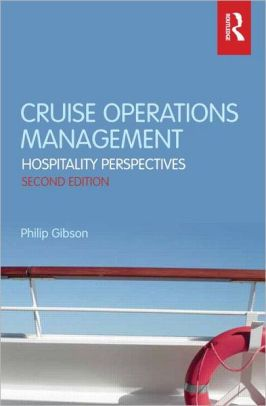 Cruise Operations Management: Hospitality Perspectives / Edition 2