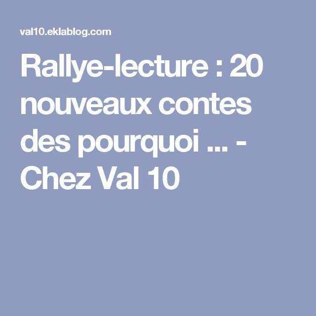 Rallye-lecture : 20 nouveaux contes des pourquoi ... - Chez Val 10
