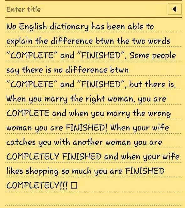 Forum   ________ Learn English   Fluent LandOne Interesting Definition about COMPLETE vs FINISHED   Fluent Land