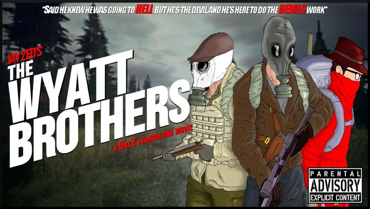 Jay Zed: ''The Wyatt Brothers'' - A DayZ Standalone Movie - TehRedZone