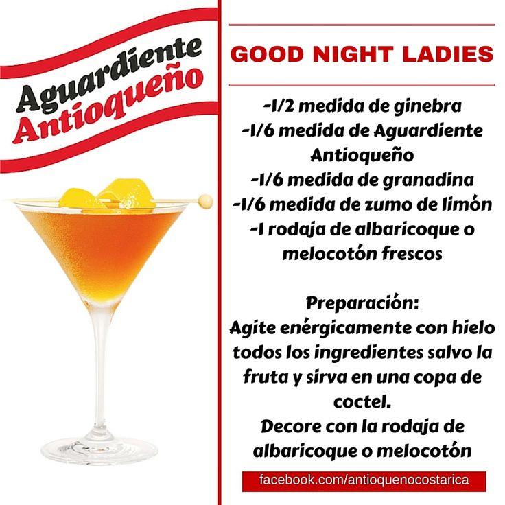¡Aguardiente Antioqueño combina con todo! #Aguardiente #Antioqueño #Coctel #Cocktail #GoodNight #Ladies