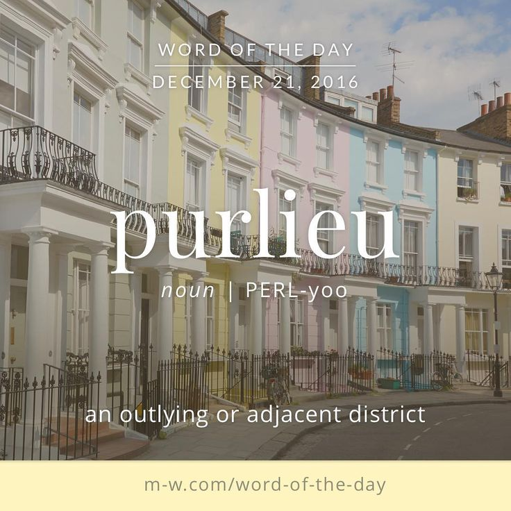The #wordoftheday is purlieu. #merriamwebster #dictionary #language