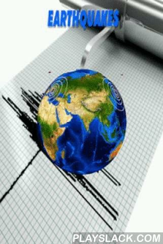 EarthQuake Live  Android App - playslack.com , See the latest Magnitude 2.5 and higher earthquakes from all over the World.View earthquake events all around the world from the US geological survey hazard program.Some of the data included are Magnitude, location, depth, warnings, etc.Internet access is required only to access USGS web site.