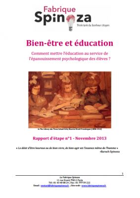 La Fabrique Spinoza a publié un rapport   » Bien-être et éducation : comment mettre le système éducatif au service de l'épanouissement des élèves ?