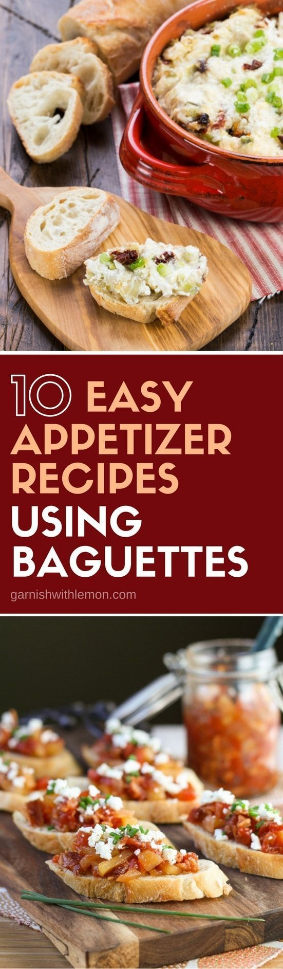 Need an appetizer for your next party? Grab a baguette at the store and whip up any one of these 10 Easy Appetizer Recipes using Baguettes! #appetizers #baguettes #recipe #makeaheadappetizers