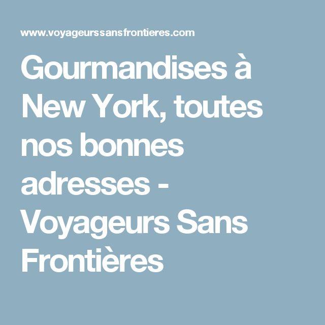 Gourmandises à New York, toutes nos bonnes adresses - Voyageurs Sans Frontières