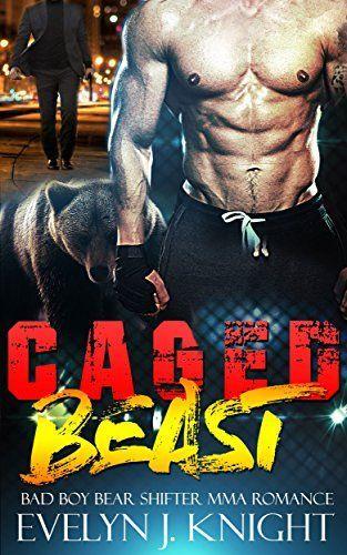$0.00!!!   CAGED BEAST  (BBW MMA BAD BOY BEAR SHIFTER) (MMA BAD BOY