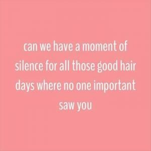 17 best ideas about hair humor on pinterest for Salon quotes of the day