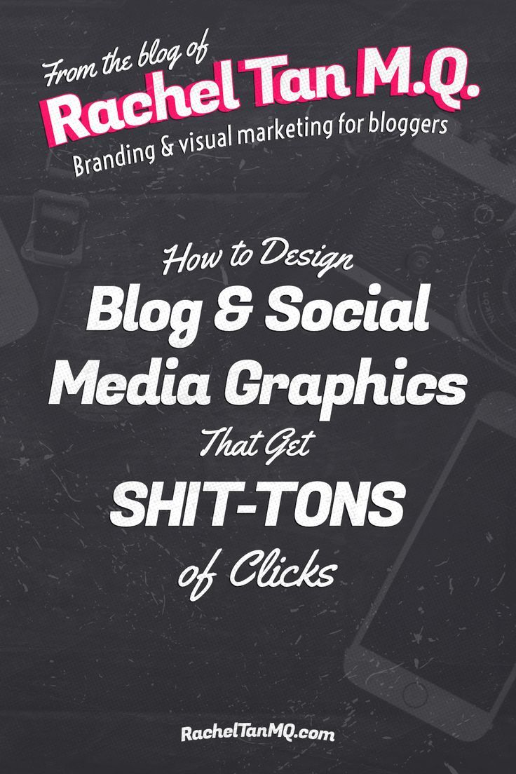 Wanna learn how to design blog graphics that get shit-tons of clicks on social media? // Rahcel Tan MQ -- #socialmedia #graphicdesign