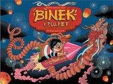 Binek i Pulpet w królestwie chińskiego smoka - Wydawnictwo Dwie Siostry