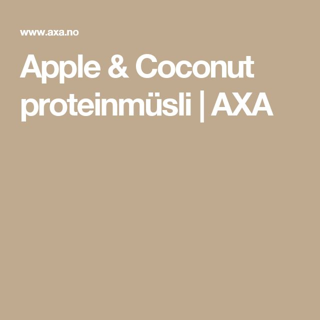 Apple & Coconut proteinmüsli | AXA