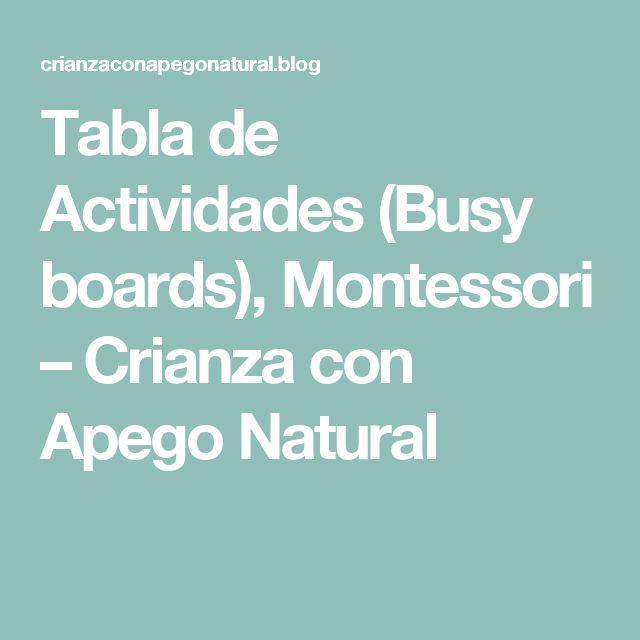 Tabla de Actividades (Busy boards), Montessori – Crianza con Apego Natural