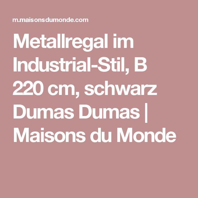 Metallregal im Industrial-Stil, B 220cm, schwarz Dumas Dumas | Maisons du Monde