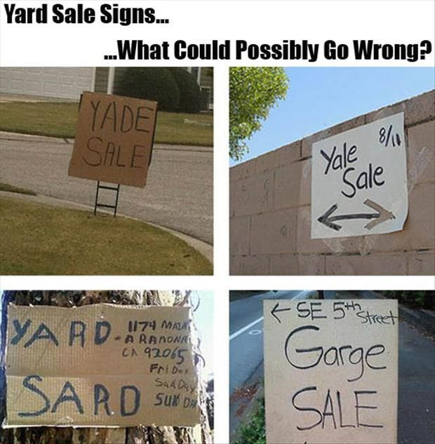 Funny Yard Sale Meme : Best ideas about funny yard sale signs on pinterest