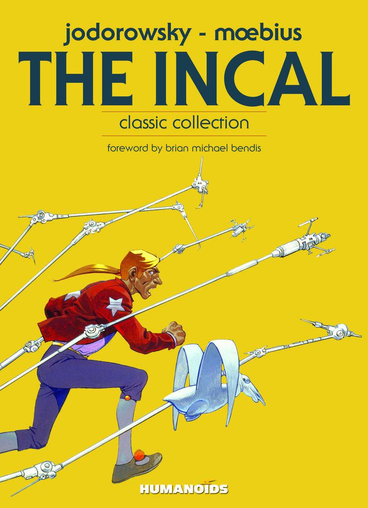 The Incal By Alejandro Jodorowsky & Moebius