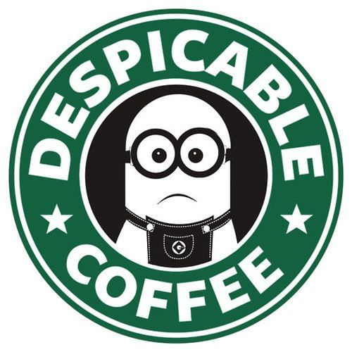 Despicable minions coffee. Also I don't like Starbucks so this is perfect!