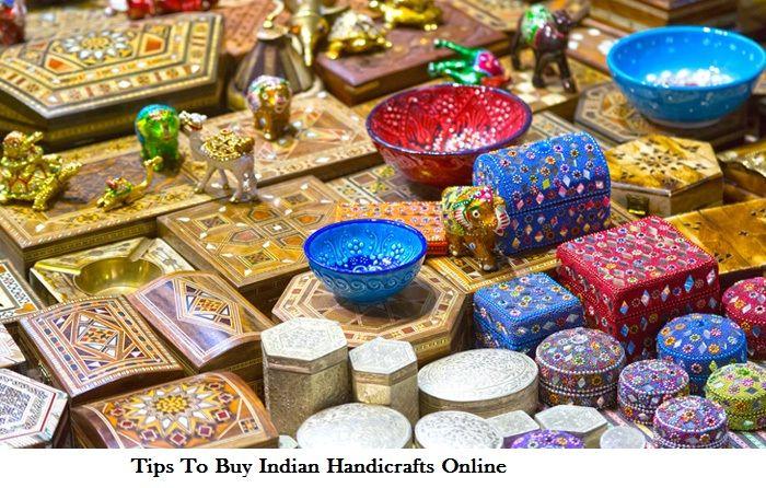 Tips To Buy Indian Handicrafts Online