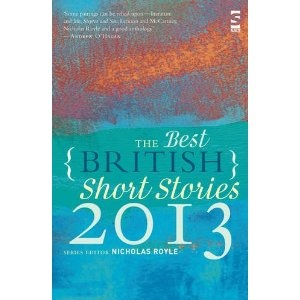 The Best British Short Stories 2013, edited by Nicholas Royle