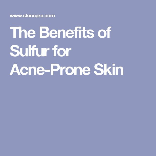 The Benefits of Sulfur for Acne-Prone Skin