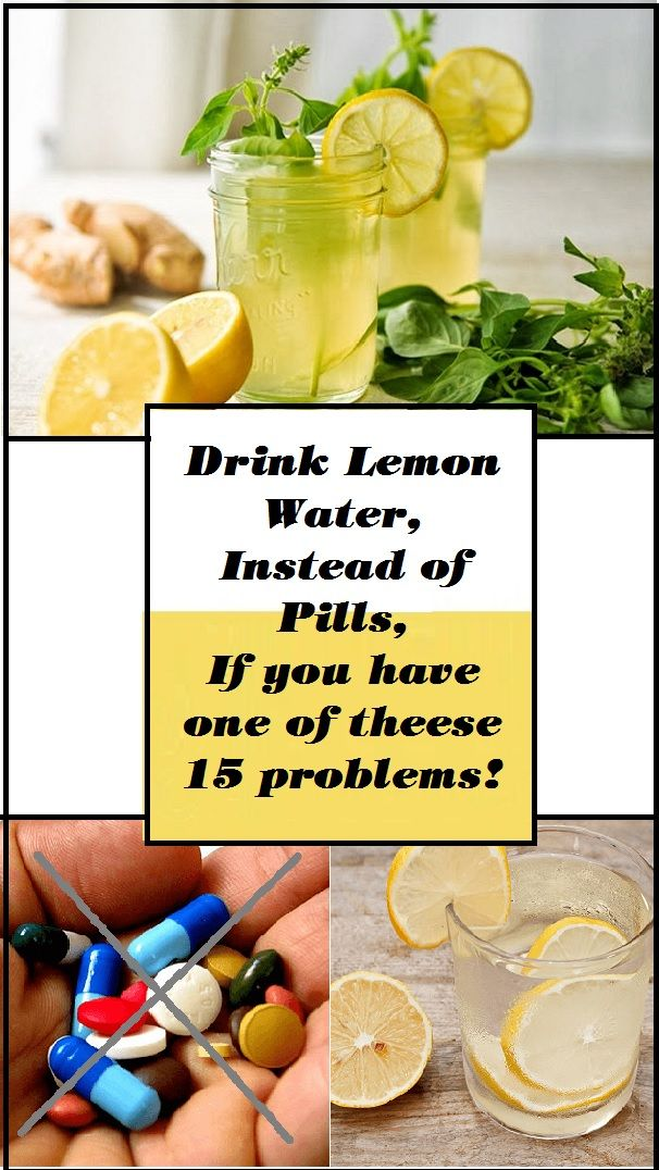 Drink Lemon Water Instead Of Pills If You Have One Of These 15 Problems - NATURAL NUTRITION