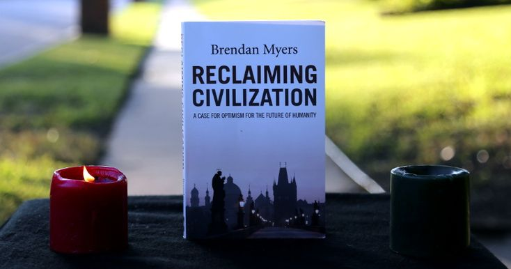 Brendan Myers' new book Reclaiming Civilization is not perfect, but it does an excellent job of showing us the foundations of civilization, its strengths, its weaknesses, and especially its illusions. It helps us understand our political options and better see through the lies told across the political spectrum.