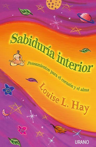 Sabiduría interior // Louise Hay // CRECIMIENTO PERSONAL