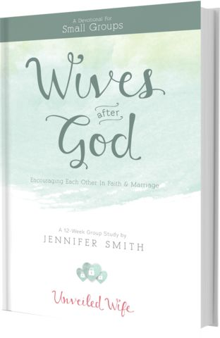 Wives After God: Encouraging Each Other In Faith & Marriage – Unveiled Wife Online Book Store