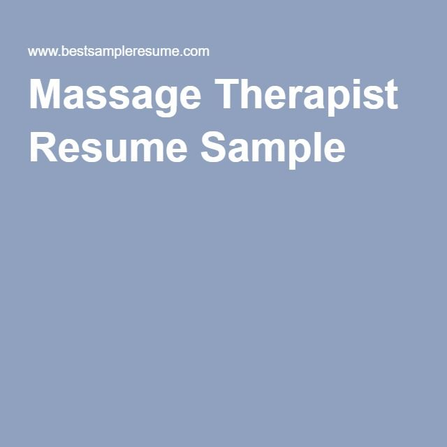 49 best School images on Pinterest Physical therapy, Massage - resume massage therapist