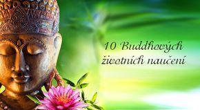 10 Buddhových životních naučení