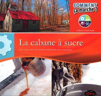 Livres Ouverts : La cabane à sucre