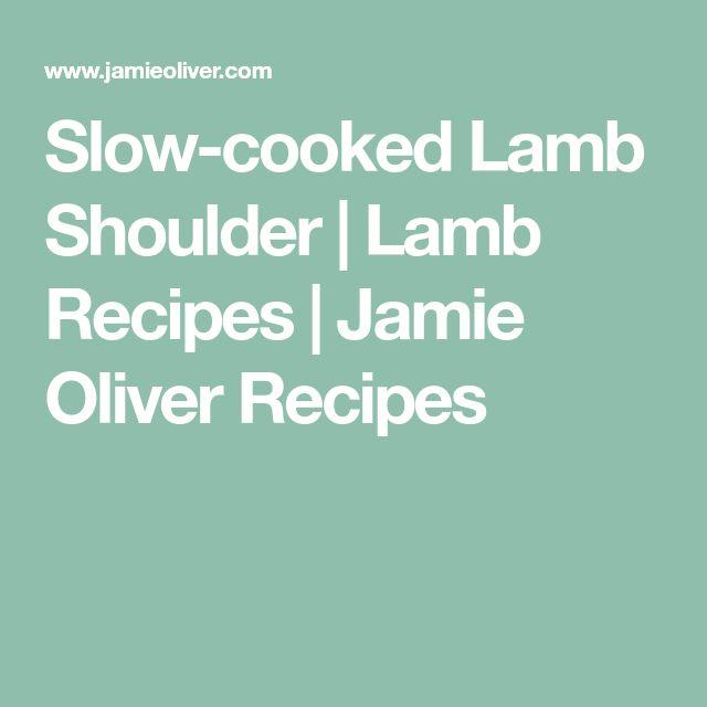 Slow-cooked Lamb Shoulder   Lamb Recipes   Jamie Oliver Recipes