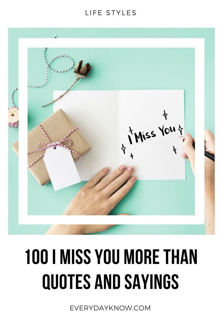 100 I Miss You More Than Quotes And Sayings Love Relationship