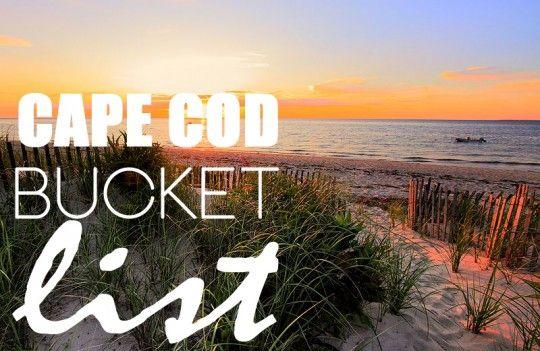 Cape Cod Bucket List: Summer 2013