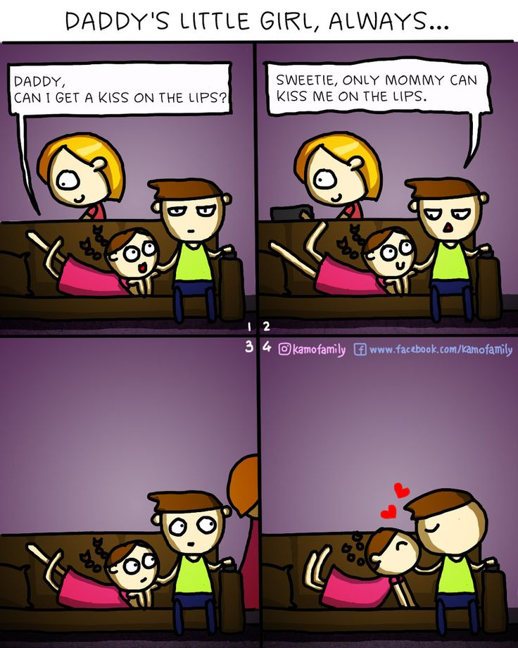 Almost Too Real Parenting Comics [Vol. 1] — Kamo - Daddy's little baby girl, always. Kisses