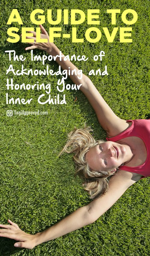 Guide to Self-Love: Acknowledging and Honoring Your Inner Child