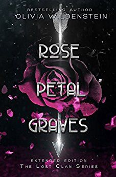 Rose Petal Graves (The Lost Clan Book 1) by [Wildenstein, Olivia]