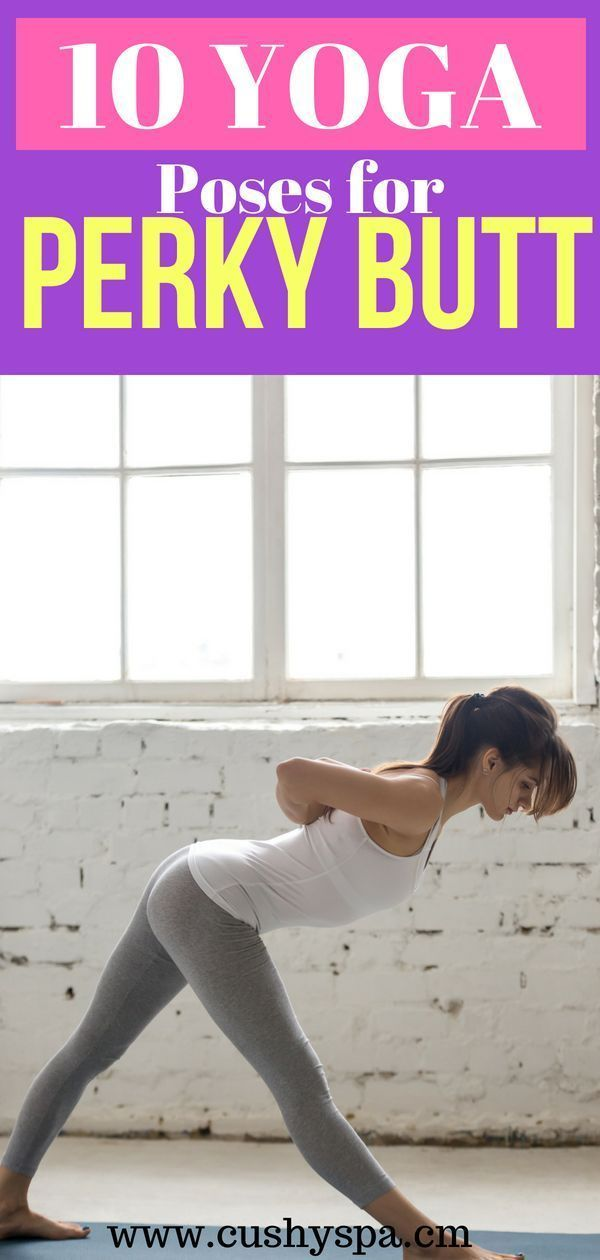 10 Yoga Poses for Perky Butt and Beautiful Thighs – #beautiful #Butt #perky #Pos