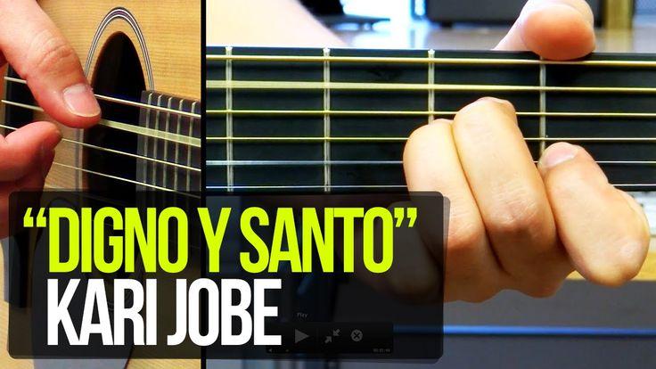 """""""Digno y Santo"""" / Revelación - TUTORIAL Kari Jobe"""