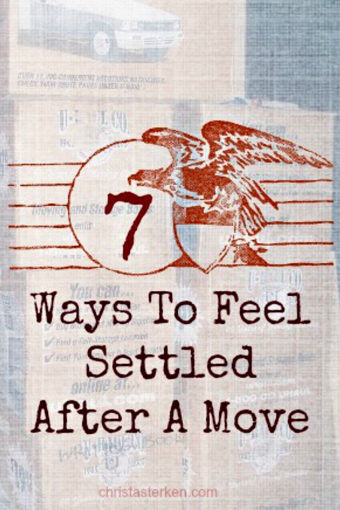 """7 ways to feel settled after a move- Relocation is tough, but these tips will help you feel more at """"home"""" www.christasterken.com"""