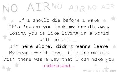No Air, No Air, No Air. Lyrics by Jordin Sparks ft. Chris Brown