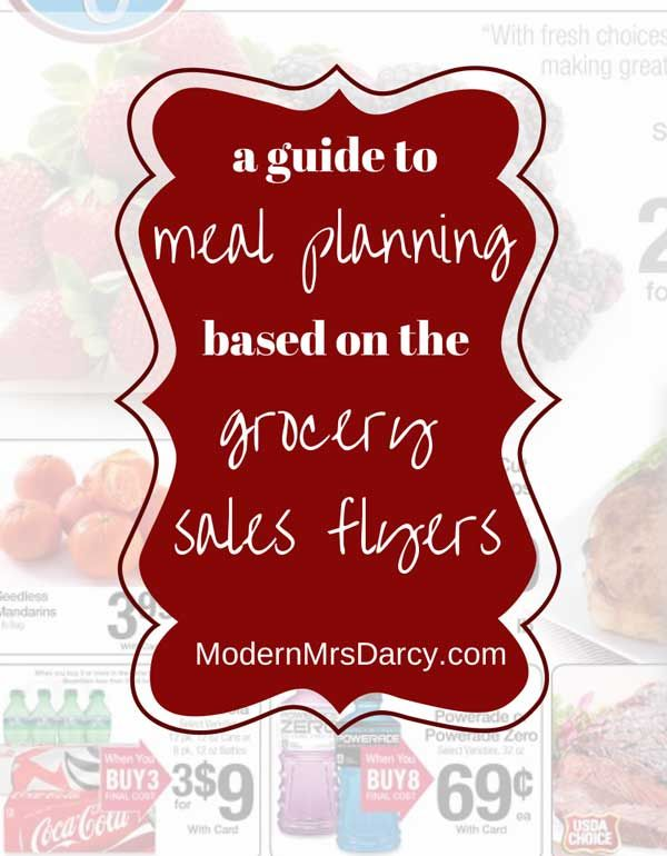 A Guide to Meal Planning Based on the Grocery Store Sales Flyers. Everyone needs these simple tips in their toolkit because this is one of the simplest ways to save money at checkout!
