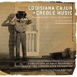 Louisiana Cajun and Creole Music: The Newport Field Recordings [CD]