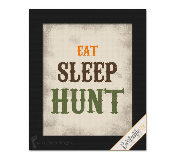 Hunting themed EAT SLEEP HUNT Boy's bedroom by LostSockDesigns, $6.50