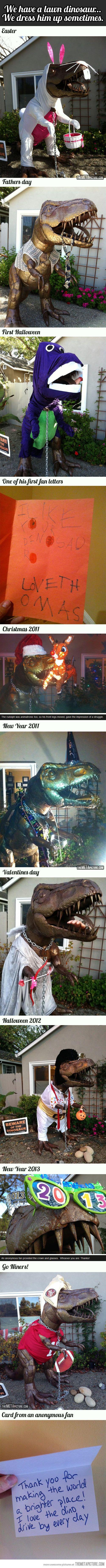 I wish I had a lawn dinosaur :)