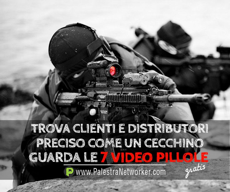 TROVA CLIENTI E DISTRIBUTORI COME UN CECCHINO 7 Video Pillole sul Network Marketing (GRATIS) GUARDA => http://www.palestranetworker.com . . .  #networker #networkers #networkmarketing #palestranetworker