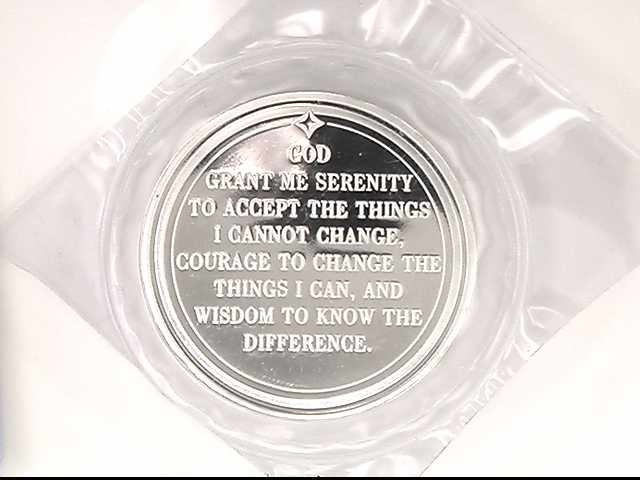 Serenity Prayer round medallion 1 troy ounce .999 fine silver (based on current silver price; call for more information) Great gift idea for grads, dads and birthdays!