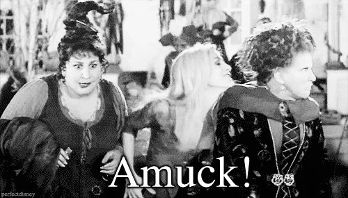 """And run AMUCK AMUCK AMUCK AMUCK AMUCK: 