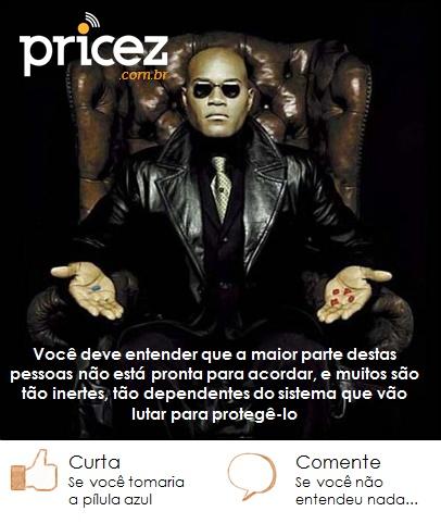 Morpheus, porque nem todos utilizam buscadores de preço antes de efetuarem uma compra? www.pricez.com.br