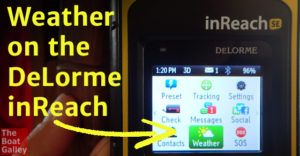 The DeLorme inReach now has weather forecasts. Through satellite communications, get land or marine weather anywhere -- affordably!