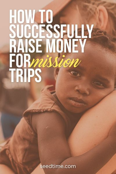 How to successfully raise money for mission trips.